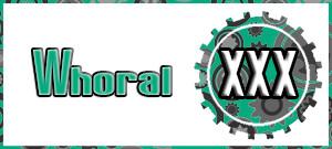 XXX_Whoral