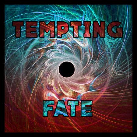 TemptingFate